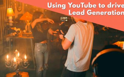 5 ways Companies can use YouTube to drive Lead Generation