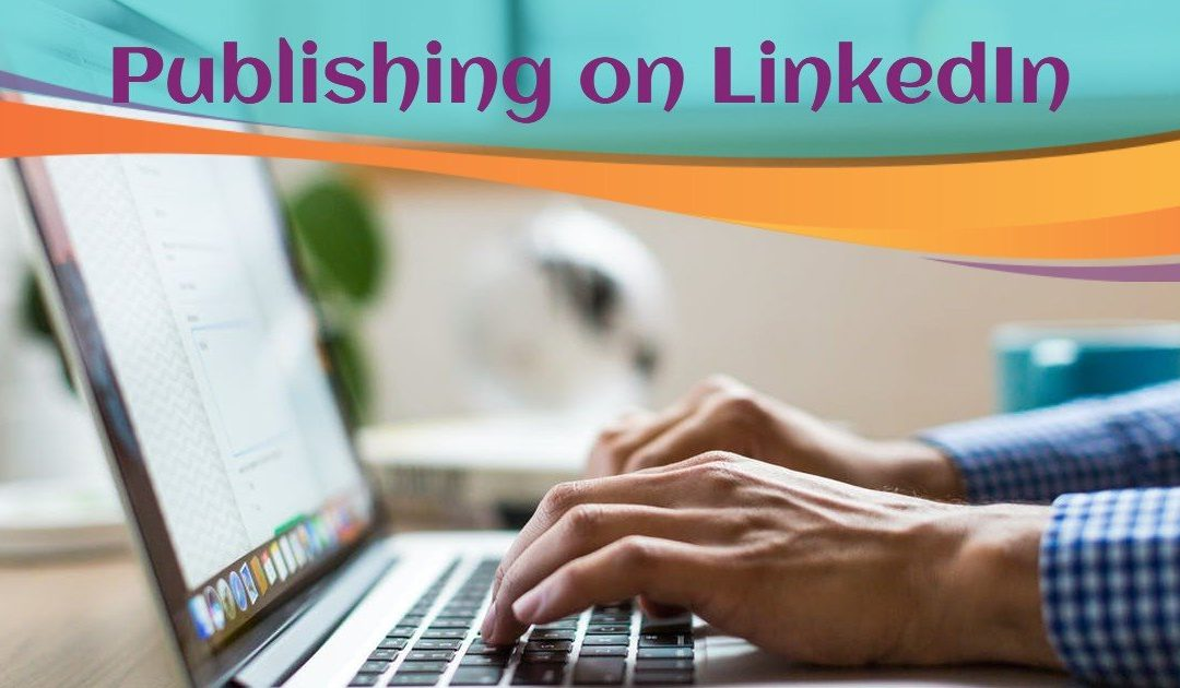 Publishing With LinkedIn