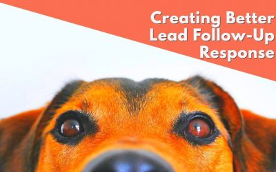 Creating Better Lead Follow-Up Response