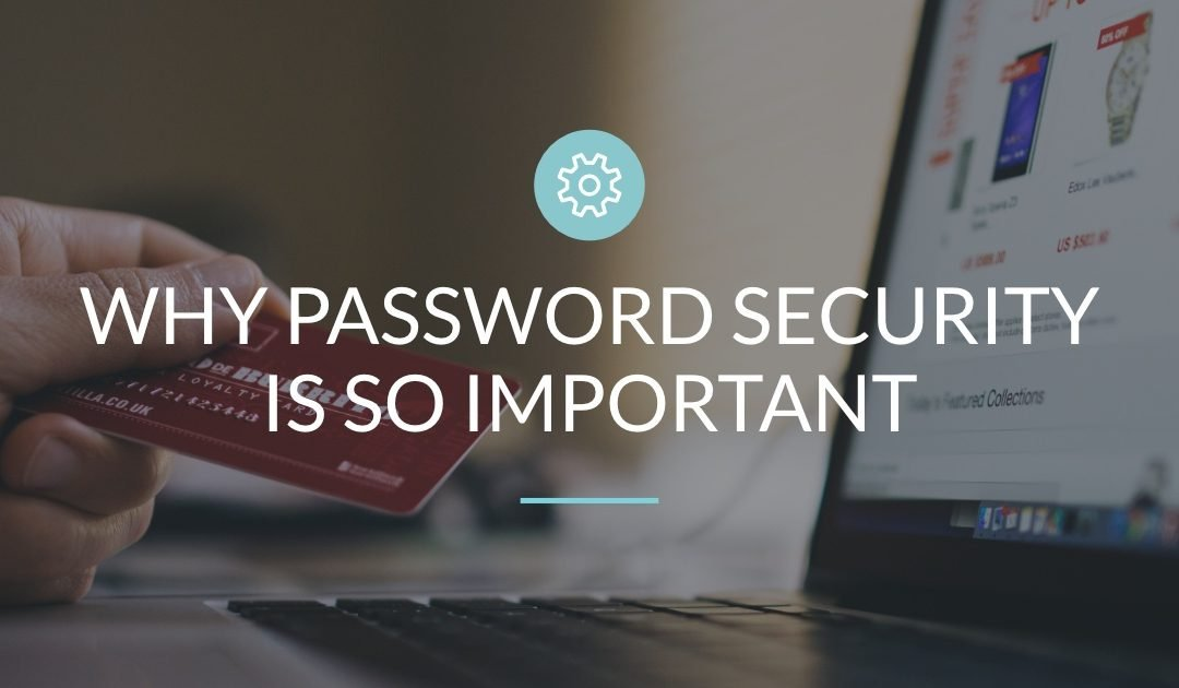 Create and Manage Passwords